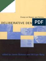 59293283 34385875 Deliberative Democracy Essays on Reason and Politics