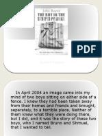 The Boy in Striped Pyjamas - Authors Purpose