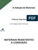 Resistentes à corrosão (1)