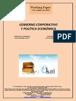GOBIERNO CORPORATIVO Y POLÍTICA ECONÓMICA (Es) CORPORATE GOVERNANCE AND ECONOMIC POLICY (Es) KORPORAZIO AGINTEA ETA POLITIKA EKONOMIKOA (Es)