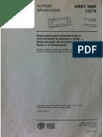 NBR 13279 2005 - Argamassa para assentamento e revestimento de paredes e tetos - Determinação da resistência à tração na flexão e à compressão