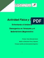 Actividad Física y Salud. Oscar Moncada Duarte 2013