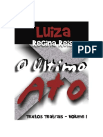 Teatro O Último Ato - Volume I - Luiza Regina Reis