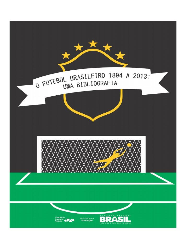 18d0462365 Futebol No Brasil Pesquisa
