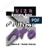 Teatro O Último Ato - Volume III - Luiza Regina Reis