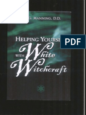 Helping Yourself With White Witchcraft | Witchcraft | Magic (Paranormal)