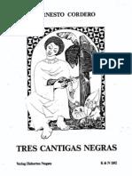 Ernesto Cordero - Tres Cantigas Negras