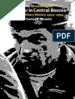The Muslim-Croat Civil War in Central Bosnia. A Military History, 1992-1994.pdf