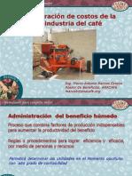 Administracion de Costos Del Beneficiado Humedo Del Cafe