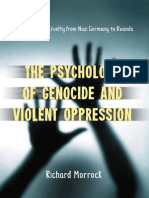 Richard Morrock the Psychology of Genocide and Violent Oppression a Study of Mass Cruelty From Nazi Germany to Rwanda 2010