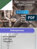 Post Menopausal Osteoporosis