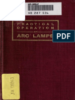 Practical Operation of Arc Lamps 1911 From Www Jgok