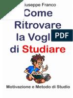 Come Ritrovare La Voglia Di Studiare - Giuseppe Franco