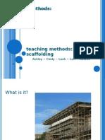 Teaching Methods Scaffolding
