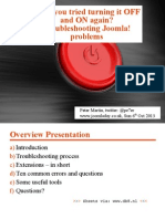 Have you tried turning it off and on again? Troubleshooting Joomla! problems