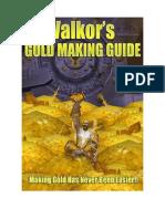 Val Kors Gold Making Guide