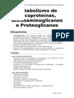 Metabolismo de Glicoproteinas, Glicosaminoglicanos e Proteoglicanos