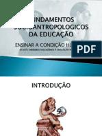 FUNDAMENTOS SOCIOANTROPOLOGICOS DA EDUCAÇÃO