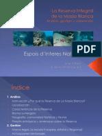 La Reserva Integral de la Masía Blanca Espais d'interes Natural