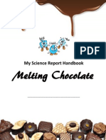 Chocolate Melting Experiment Handbook by Harsharan Kaur Sokhi - Level 3 - Heat Unit - 2013