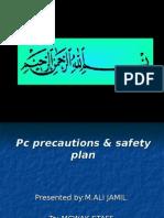 Pc Precautions & Saftey Plan