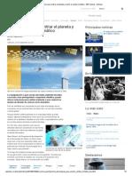Geoingeniería para enfriar el planeta y revertir el cambio climático - BBC Mundo - Noticias3