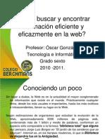 30601396inf y sociales 6 Buscar informacion en internet eficaz y eficientemente.ppt