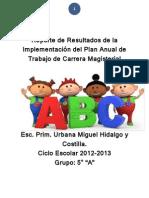 Reporte de Resultados de la Implementación del Plan Anual de Trabajo de Carrera Magisterial