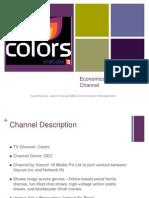 Economics of a TV Channel:Colors