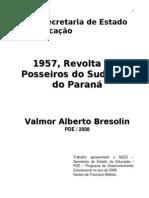 1957, Revolta Dos Posseiros Sudoeste Do Para