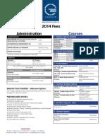 Dominion Fees & Timetable 2014