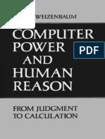 Joseph Weizenbaum Computer Power and Human Reason From Judgement to Calculation 1976