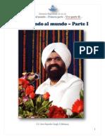 SINGH, Rajinder - Cambiando Al Mundo - Parte I_dic2510uno