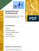 Apresentação_Trabalho_AmbientaçãoProfissional (1)
