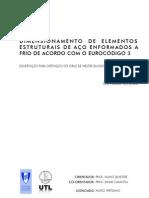 Dimensionamento de Elementos Estruturais de Aço enformados a frio de acordo com o Eurocódigo 3