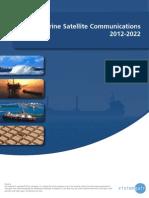 The Marine Satellite Communications 2012-2022