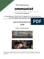 The Libertarian Communist No. 24 Autumn-Winter 2013