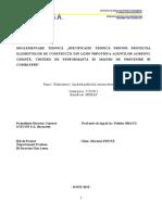 Protectia Constructiilor de Lemn La Agenti, Specificatii (Faza 1)