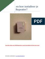 Waarom en Hoe Installeer Je Een Wifi Repeater