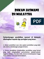 PENDIDIKAN JASMANI DI MALAYSIA.pptx