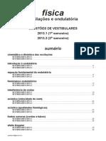 Física - oscilações e ondulatória - questões de vestibulares de 2013