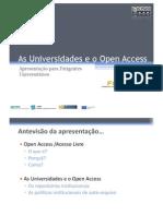 As UNIVERSIDADES E O OPEN ACCESS - Eloy Rodrigues - Presentation for Rectors
