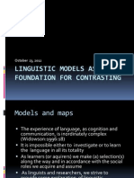 Linguistic Models as Foundation for Contrasting
