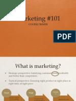 Mktg 101 Primer
