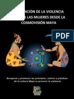 Prevención de la violencia contra las mujeres desde la Cosmovisión Maya