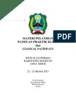 Dody Firmanda 2013 - Materi Workshop PPK dan Clinical Pathways RSUD Dr Sayidiman Magetan 22-23 Oktober 2013
