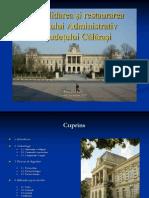 Consolidarea şi restaurareaPalatului Administratival judeţului Călăraşi