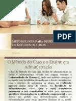 Metodologia Para Desenvolvimento de Estudos de Casos
