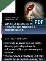 Semana # 7 Amar a Dios se Vive a través de Nuestra Obediencia
