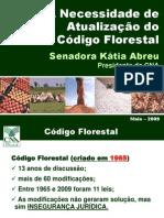 (Apresentacao) a Necessidade de Atualizacao Do Codigo Florestal - Katia Abreu
